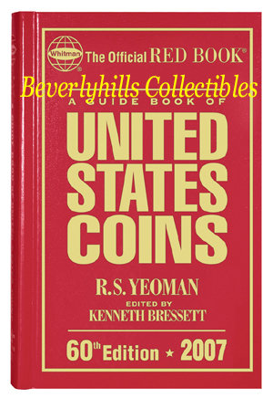 A Guide Book of United States Coins 2007 The red book