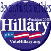 2008 HILLARY CLINTON FOR PRESIDENT BUTTON