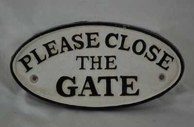 PLEASE CLOSE THE GATE OVAL SIGN CAST IRON