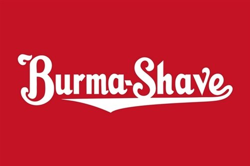 BURMA SHAVE HEAVY METAL SIGN 25.5