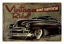 VINTAGE RIDES RESPECT TRADITION METAL SIGN