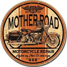 MOTHER ROAD MOTORCYCLE REPAIR ROUND METAL SIGN