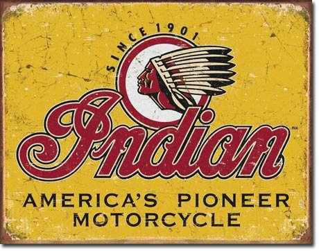 INDIAN AMERICA'S PIONEER MOTORCYCLE METAL SIGN