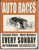 AUTO RACES EVERY SUNDAY METAL SIGN