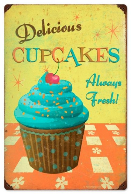 DELICIOUS CUPCAKES ALWAYS FRESH HEAVY METAL SIGN