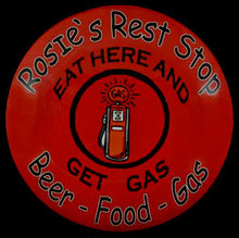 ROSIE'S REST STOP SIGN HEAVY METAL DOME ROUNDED FRONT