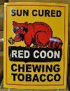 RED COON CHEWING TOBACCO HEAVY METAL CURVED SIGN