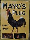 MAYO'S PLUG LIGHT & DARK HEAVY METAL CURVED SIGN