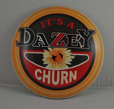 DAZEY CHURN HEAVY METAL DOME SIGN 12