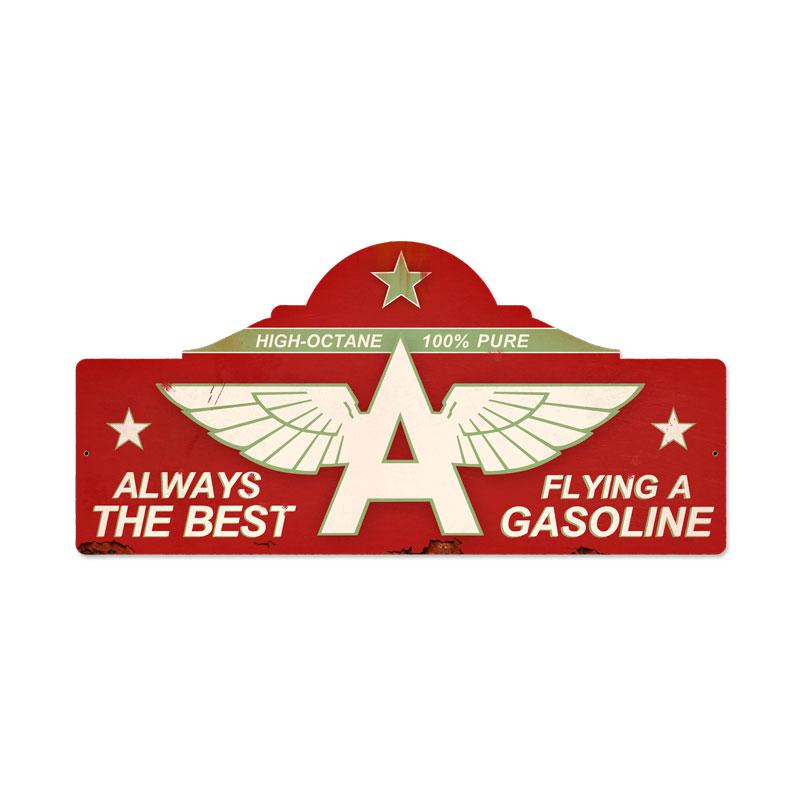 FLYING A GASOLINE ALWAYS THE BEST METAL SIGN