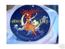 MILLER HIGH LIFE  ROUND PORCELAIN COATED SIGN