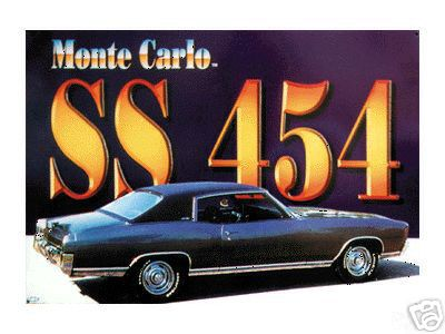 CHEVROLET MONTE CARLO SS 454 METAL SIGN