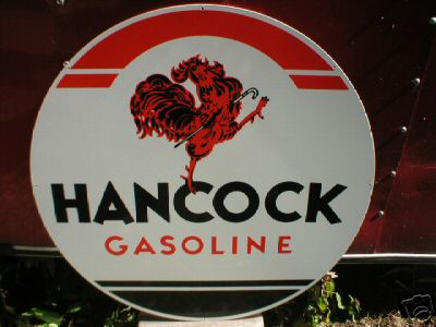 HANCOCK GASOLINE HEAVY METAL SIGN 25.5