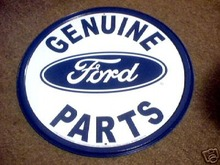 GENUINE FORD PARTS ROUND METAL SIGN