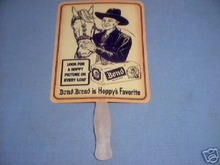 HOPALONG CASSIDY - BOND BREAD FAN
