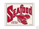 SEAFOOD - ALWAYS FRESH