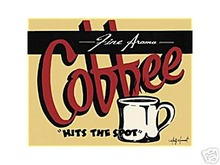 COFFEE HITS THE SPOT SIGN