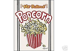HOT BUTTERED POPCORN METAL TIN SIGN