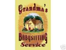GRANDMA'S BABYSITTING SERVICE SIGN