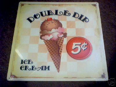 DOUBLE DIP ICE CREAM SIGN