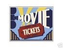 MOVIE TICKETS SIGN