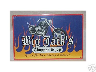 BIG JACKS CHOPPER SHOP MOTORCYCLE METAL SIGNS