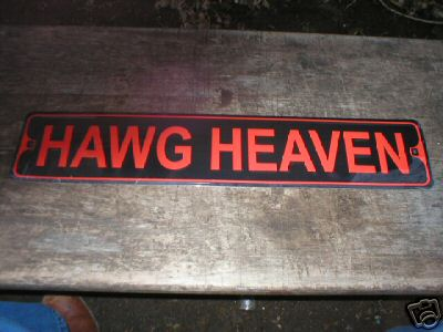 HAWG HEAVEN ALUMINUM SIGN COLLECTIBLE METAL SIGNS