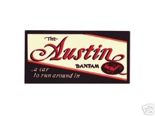 AUSTIN BANTAM  LARGE HEAVY STEEL SIGN