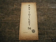 PAY TOILET FIVE CENTS - PRINT
