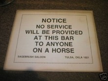 NO SERVICE AT THIS BAR TO ANYONE ON A HORSE PRINT