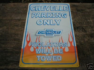 CHEVELLE PARKING ONLY TIN METAL SIGN