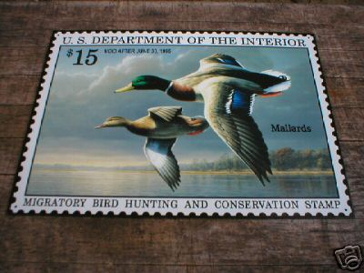 1996 HUNTING AND CONSERVATION STAMP SIGN  METAL SIGNS H