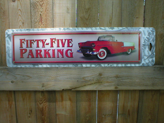 FIFTY-FIVE PARKING ONLY SIGN