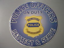 Police Officers on Duty Sign