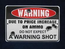 WARNING EMBOSSED METAL TIN SIGN RIFLE MAN CAVE PISTOL HUNTING CABIN BAR