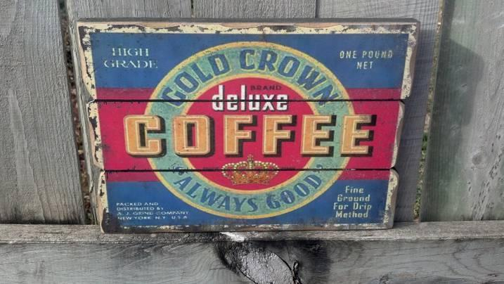 GOLD CROWN DELUXE COFFEE VINTAGE LOOK WOOD SIGN