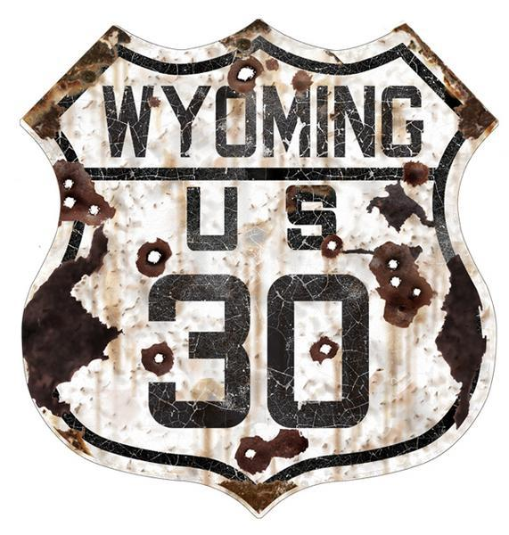 WYOMING US 30 ROUTE VINTAGE DISTRESSED LOOK SIGN