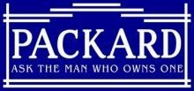 PACKARD ASK THE MAN HEAVY METAL SIGN 30