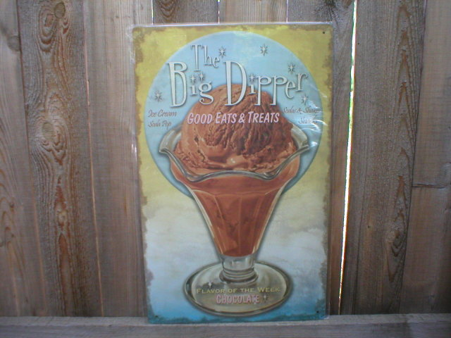 THE BIG DIPPER TIN SIGN METAL CHOCOLATE