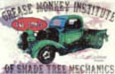 GREASE MONKEY INSTITUTE TIN SIGN
