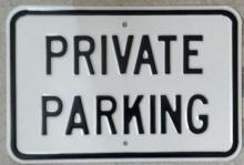 PRIVATE PARKING Heavy Metal STREET Sign
