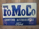 FOMOCO GENUINE ACCESSORIES FORD TIN METAL SIGN