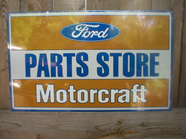 FORD PARTS STORE MOTORCRAFT TIN METAL SIGN