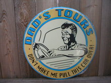 DAD'S TOURS TIN SIGN METAL ADV AD SIGNS D