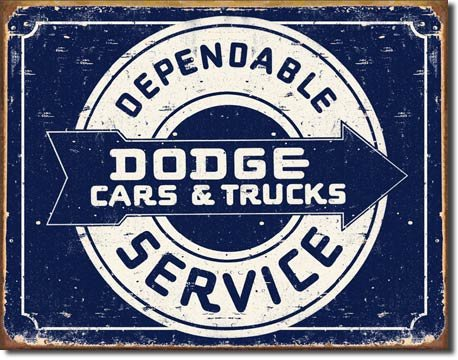 DODGE DEPENDABLE SERVICE SIGN COLLECTOR ADV METAL SIGNS