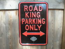 ROAD KING PARKING ONLY HEAVY STEEL SIGN