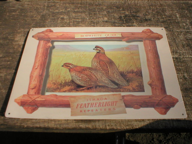 BOBWHITE QUAIL  ITHACA FEATHERLIGHT REPEATERS TIN SIGN