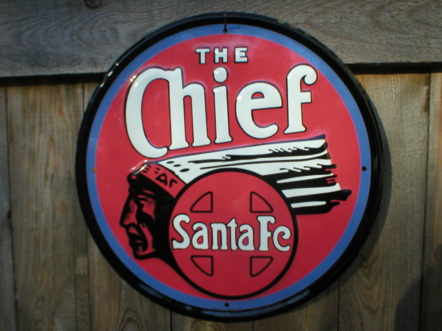 THE CHIEF SANTA FE TIN SIGN