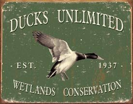 DUCKS UNLIMITED SINCE 1937 TIN METAL SIGN
