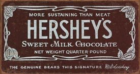 HERSHEY'S SWEET MILK CHOCOLATE TIN SIGN